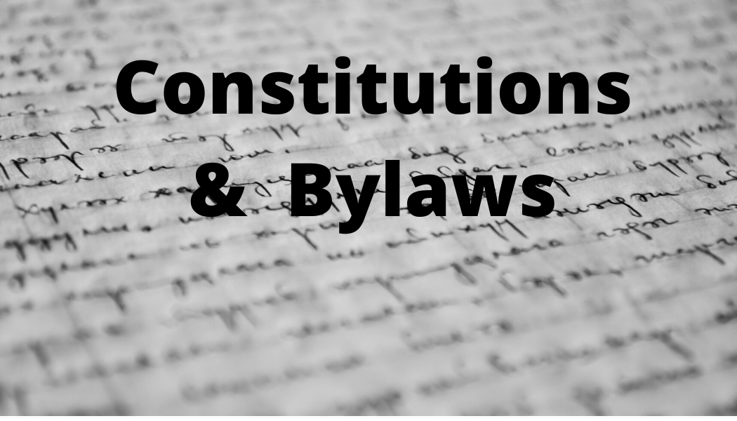 Constituitons and Bylaws